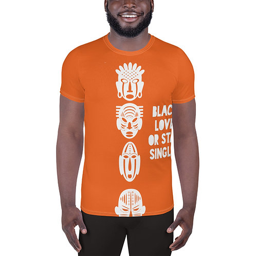 "Men's Tangerine ""Black Love or Stay Single"" All-Over Print Athletic T-shirt"