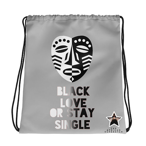 "Grey Mask ""Black Love or Stay Single""Drawstring bag"