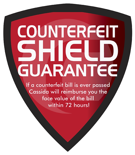 Cassida Counterfeit Shield Guarantee ensures bills are authentic and not counterfeit.