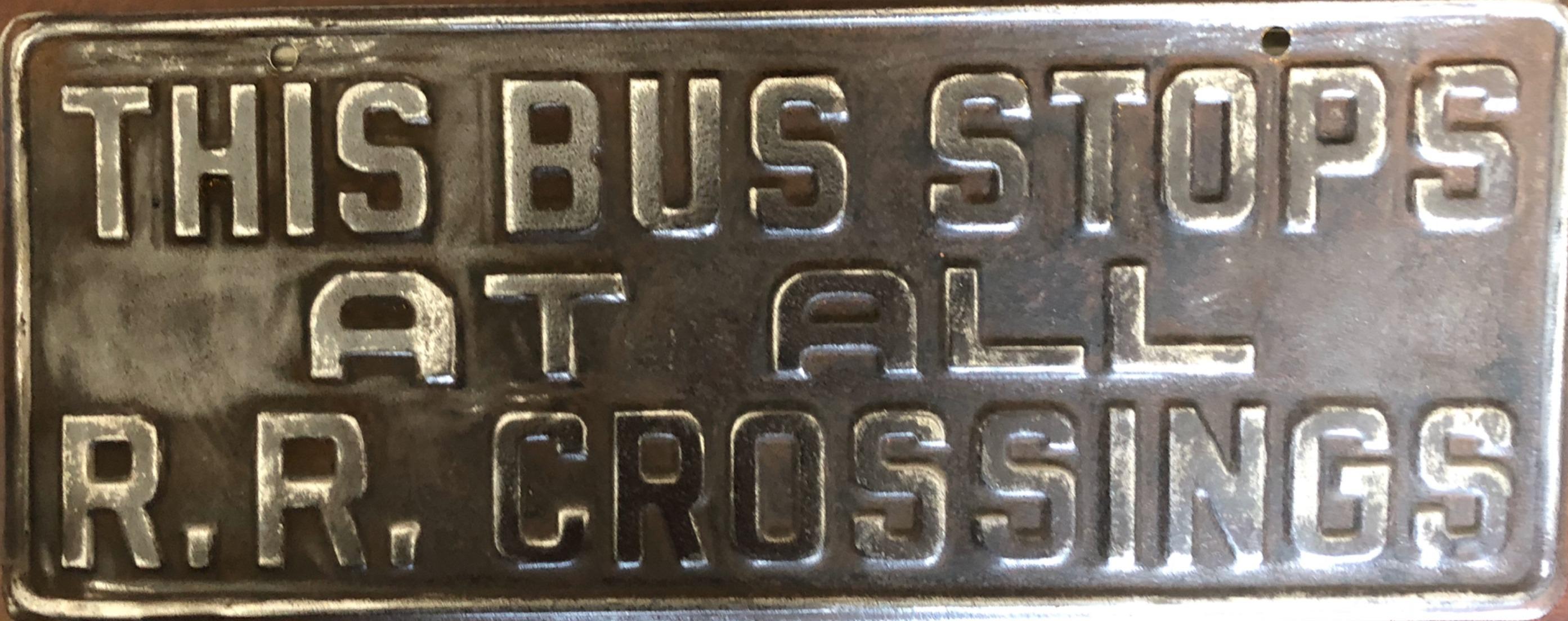 50s Bus Warning Sign