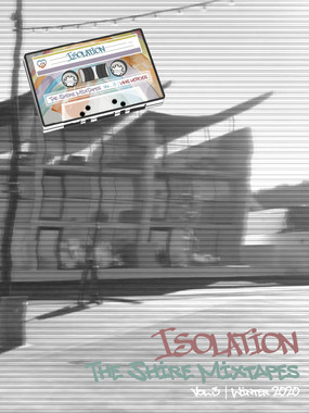 The Shire Mixtapes | Vol.3 Isolation