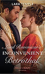 Lord Ravenscar's Inconvenient Betrothal, a Regency Romance by Lara Temple