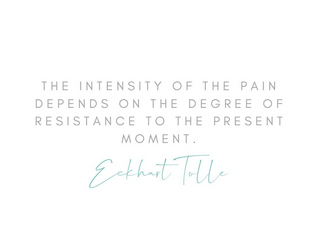 How to Overcome Resistance to the Present Moment