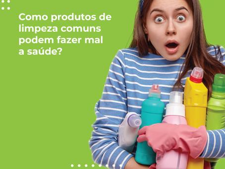 Como produtos de limpeza comuns podem fazer mal a saúde?