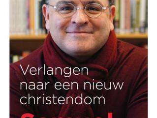 Boekrecensie door Margriet Gosker; Verlangen naar een nieuw christendom