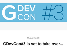 GDevCon#3 is set to take over...