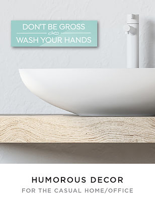 DONT BE gross wash your hands funny home