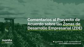 Comentarios al Proyecto de Acuerdo sobre las Zonas de Desarrollo Empresarial (ZDE)
