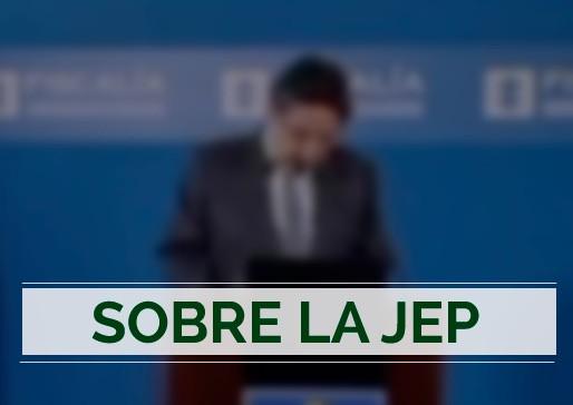 Al Fiscal General le corresponde acatar las decisiones de la Corte sobre la JEP