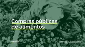 Comentarios al Decreto de compras públicas de alimentos