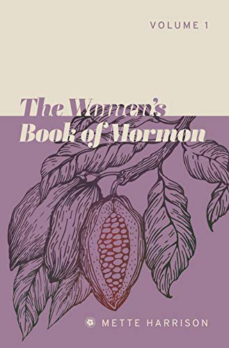 The Women's Book of Mormon, by Mette Harrison (MOBI)