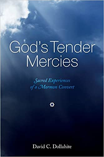 God's Tender Mercies, by David Dollahite (MOBI)