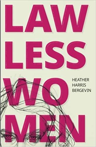 Lawless Women, by Heather Harris Bergevin (EPUB)