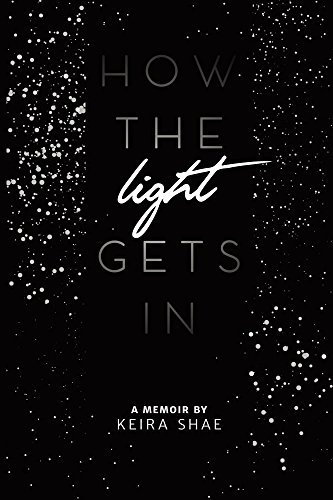 How the Light Gets In, by Keira Shae (MOBI)