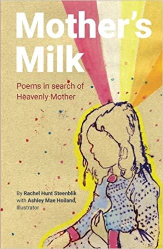 Mother's Milk, by Rachel Hunt Steenblik and Ashley Mae Hoiland (EPUB)
