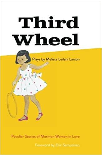 Third Wheel, by Melissa Leilani Larson (MOBI)