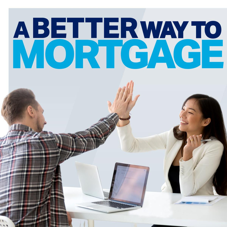 A Better Way To Mortgage
