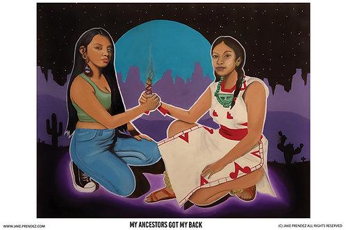 Artist Print | My Ancestors Got My Back