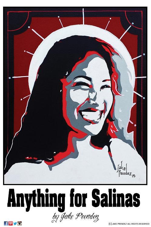 Artist Print | Anything for Salinas