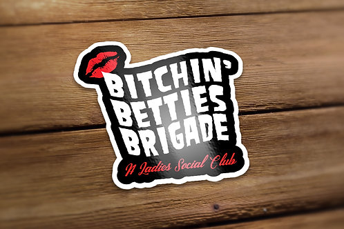 Bitchin Betties Brigade Sticker