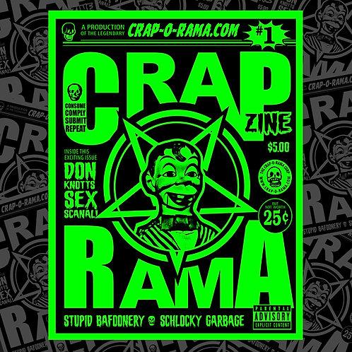 CRAP-O-RAMA ZINE #1 PRESALE