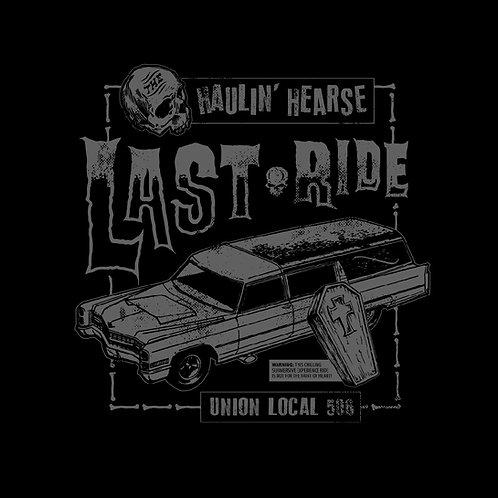 Haulin' Hearse Last Ride T-Shirt
