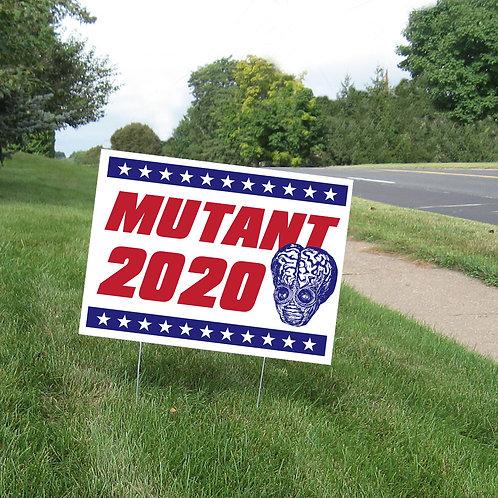 Mutant 2020 Yard Sign