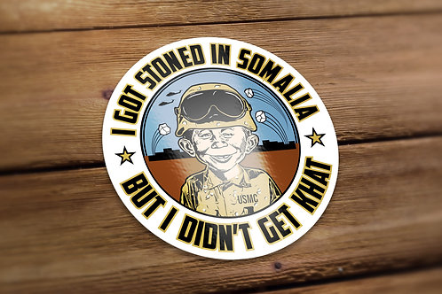 Stoned in Somalia Decal