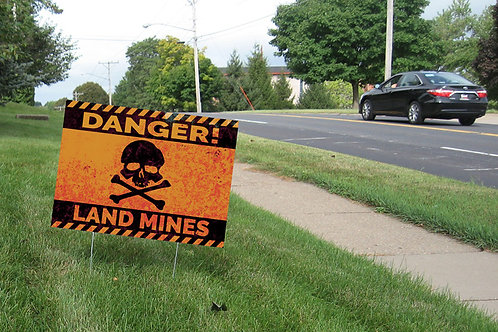 Land Mines Yard Sign