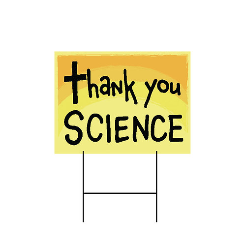 Thank You Science Yard Sign