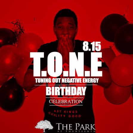 Happy Bday to T.O.N.E