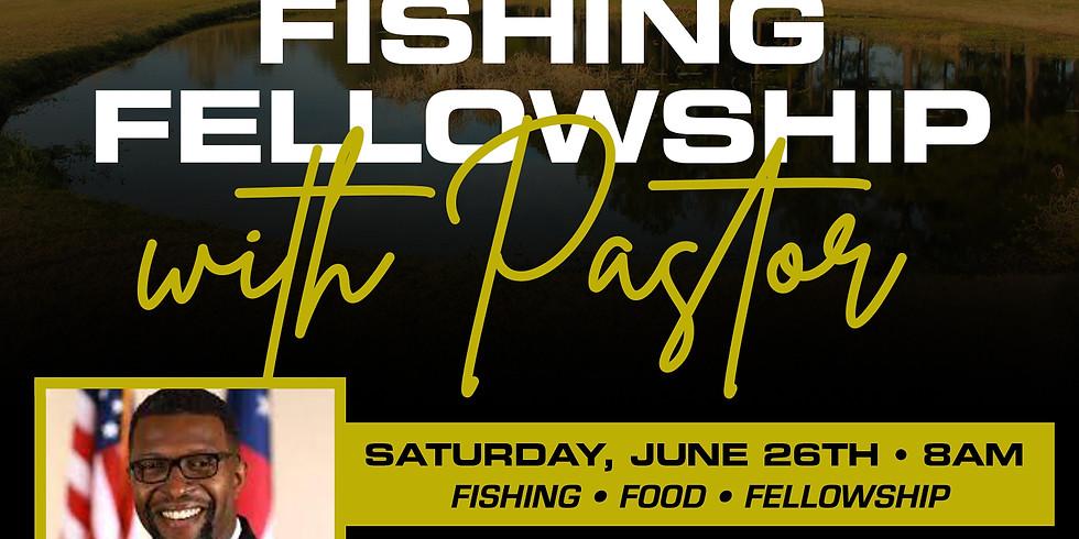 FISHING AND FELLOWSHIP WITH PASTOR MCFARLAND