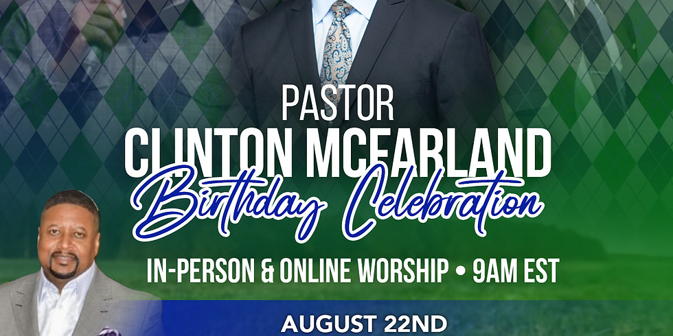 Pastor's Birthday Celebration Worship Service