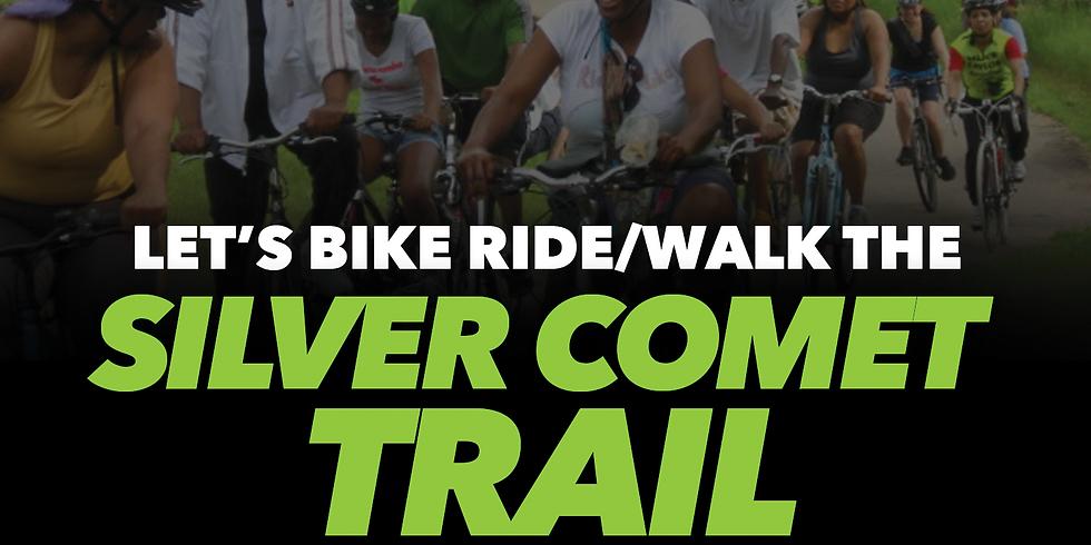 LET'S BIKE RIDE/WALK THE SILVER COMET TRAIL