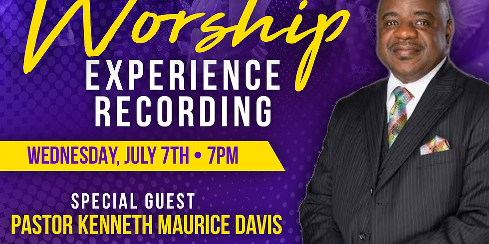 July 7th Family Worship Experience Recording