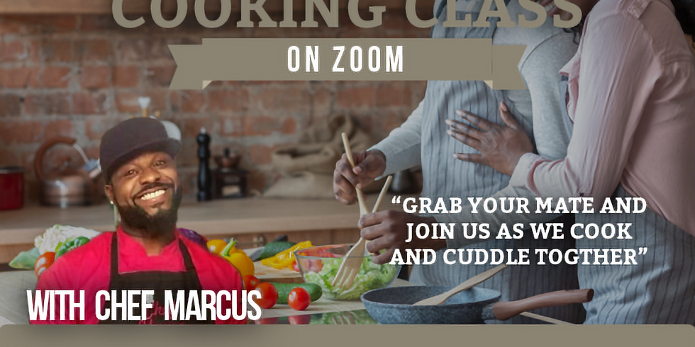 """COUPLES MINISTRY """"COOKING WITH CHEF MARCUS"""""""