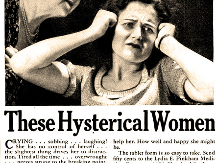 """It's all in your head. What is 'Female Hysteria?'"""