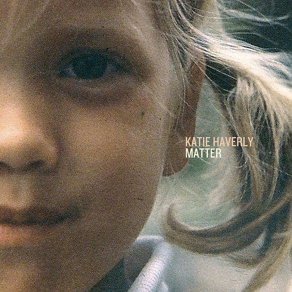 cover-katie-haverly-matter-SQUARE.jpg
