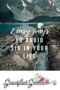 2 easy ways to avoid sin and embrace grace. Avoiding sin. Sinner. Grace. Embracing grace. I choose grace. Faith.