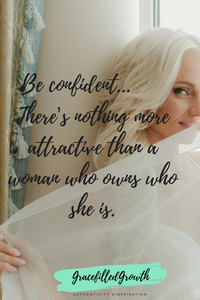 Be your husbands bombshell by being confident.