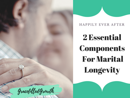 2 Key Ingredients for Marital Longevity