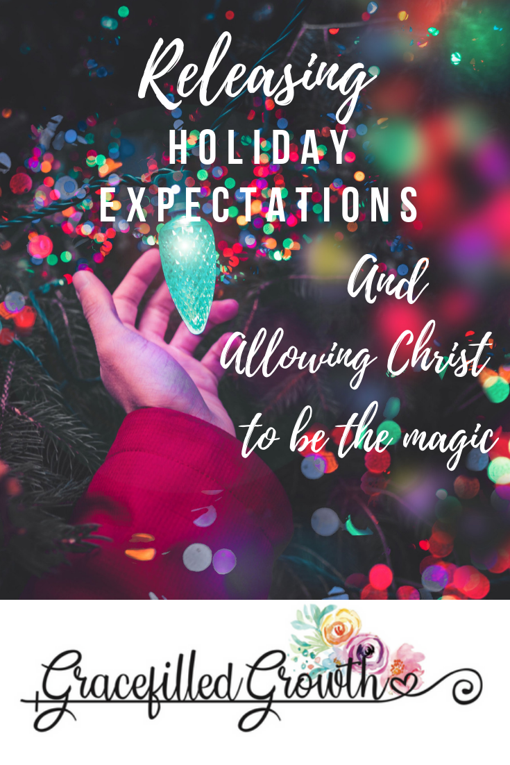 Releasing the weight of holiday expectations. Christmas stress. Motherhood. Fixing our eyes on Christ.