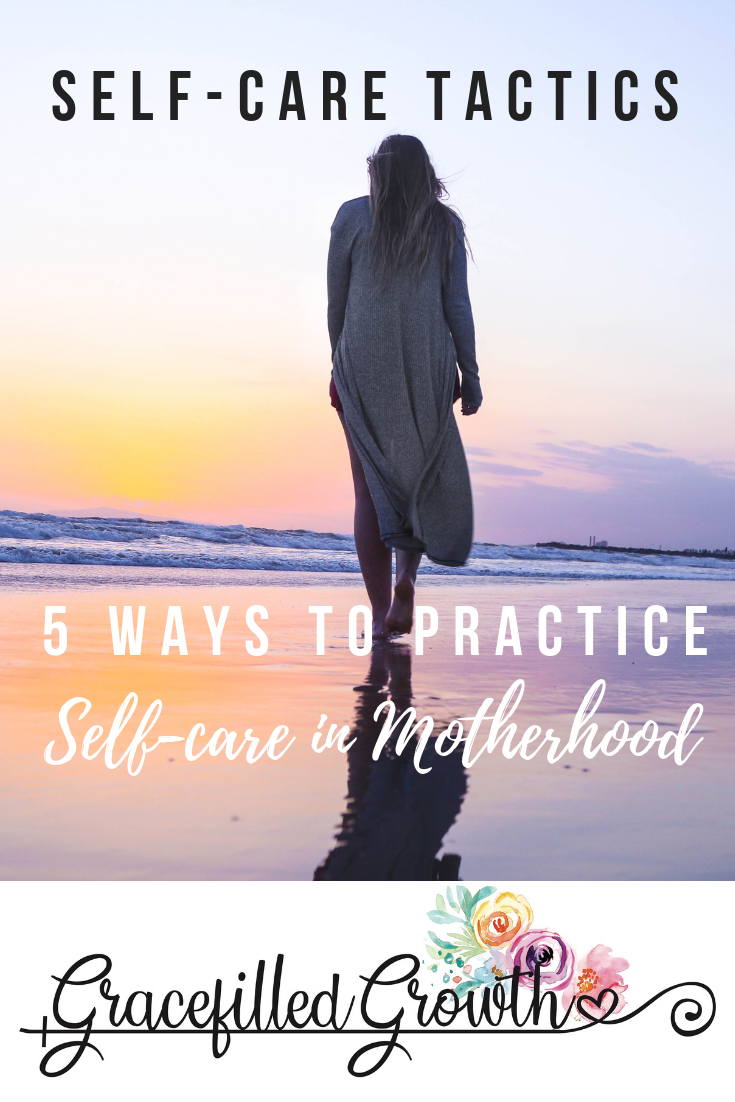 5 ways to practice self-care. How to do self-care. Self-care in motherhood. Taking care of mom.