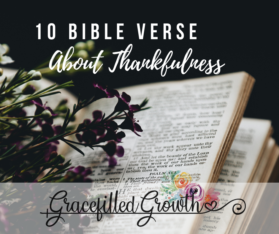 10 Bible verses about Giving thanks. Thanksgiving. Scripture about thankfulness. What does the Bible say about gratitude. Give thanks.