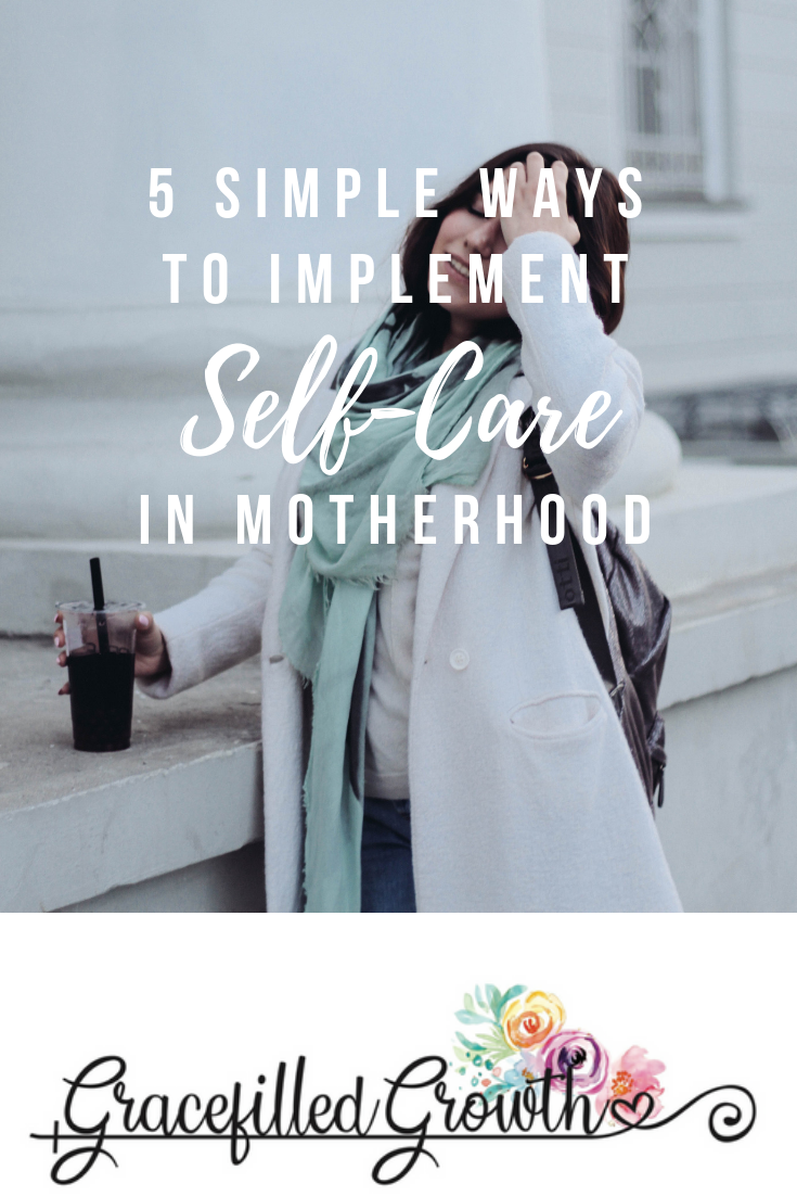 5 ways to practice self care. Self-care. Motherhood. Is self-care important? Selfishness. 5 easy self-care ideas. Implementing self-care in motherhood.