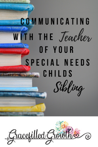 Special Needs Parenting. Special Needs sibling. What I want my child' teacher to know. Parenting a medically fragile child. School.