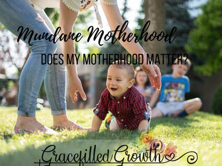 Does My Motherhood Matter?