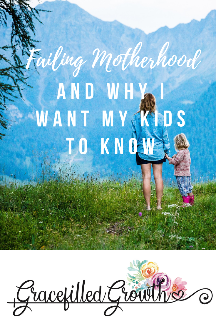 Failing motherhood. When I'm not enough. How to be okay with failing your kids. Looking to Jesus in motherhood.