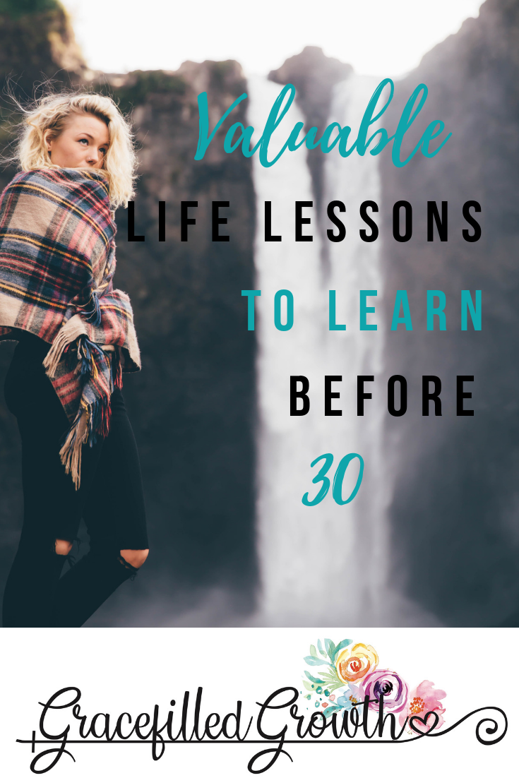 Life lessons to learn. Life lessons to learn before 30. What I wish I knew before 30. Wise life lessons.