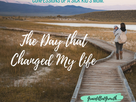 The Day That Changed My Life: Confession of a Special Needs Mom